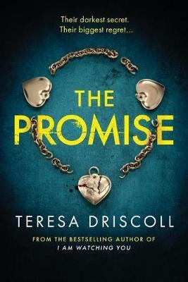 The Promise by Teresa Driscoll - cover art